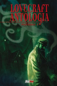 Esce oggi Lovecraft Antologia Vol.1