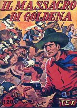 TEX Il Massacro di Goldena