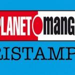 ¤ Angolo ristampe Planet Manga 23 Marzo 2017
