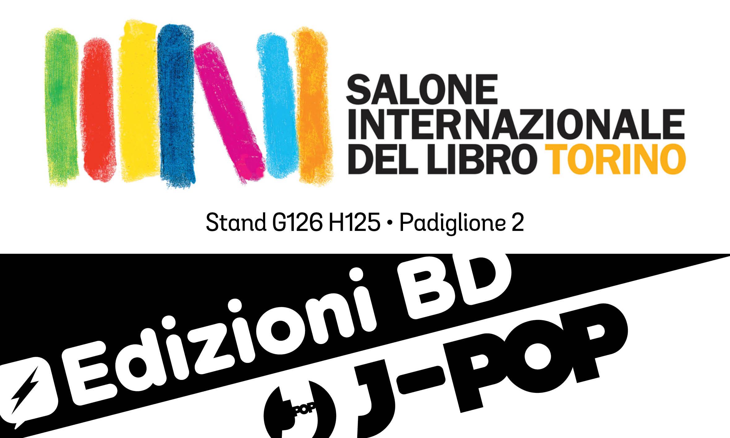 Jpop ci invita al salone internazionale del libro di torino - Salone del mobile torino ...
