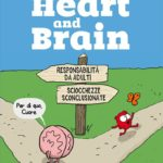 ¤ Becco Giallo presenta Heart and Brain