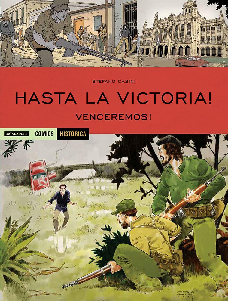 Hasta la Victoria! Venceremos!