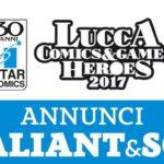 ¤ Tutti gli annunci Valiant e Star Comics Presenta (SCP) a Lucca Comics & Games 2017