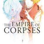 ¤ Star Comics presenta THE EMPIRE OF CORPSES 1