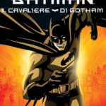 ¤ Recensione Batman: Il cavaliere di Gotham