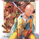 ¤ Planet Manga presenta ONE-PUNCH MAN FANBOOK: TUTTO SUGLI EROI