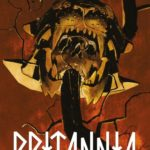 ¤ Star Comics presenta BRITANNIA #2