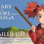 ¤ Ecco il trailer italiano di Mary e il fiore della strega