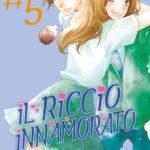 ¤ Star Comics presenta Il Riccio Innamorato #5