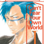¤ Planet Manga presenta Bleach - Can't fear your own world