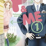 ¤ Star Comics presenta POLICEMAN AND ME #1