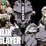 ¤ Jpop presenta Goblin Slayer