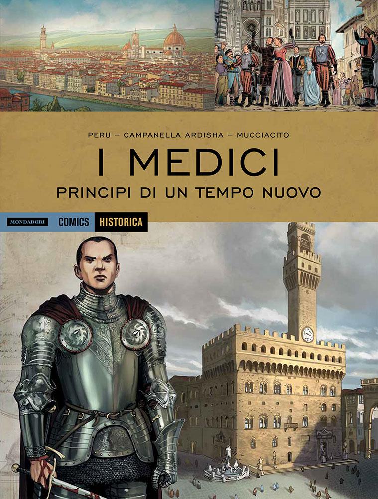 I Medici – i principi di un regno nuovo
