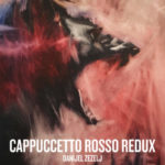 ¤ Eris Edizioni presenta Cappuccetto Rosso Redux