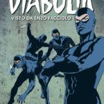 ¤ Astorina e Mondadori presentano Diabolik visto da Enzo Facciolo
