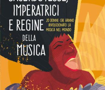 imperatrici e regine della musica