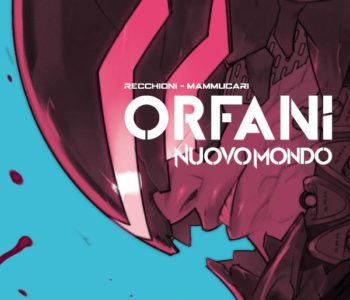 Orfani: Nuovo Mondo 3