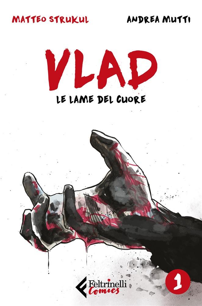 Vlad. Le lame del cuore