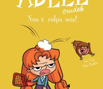 Adele Crudele – Non è colpa mia!