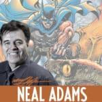 ¤ Neal Adams sarà ospite d'onore di Etna Comics 2019