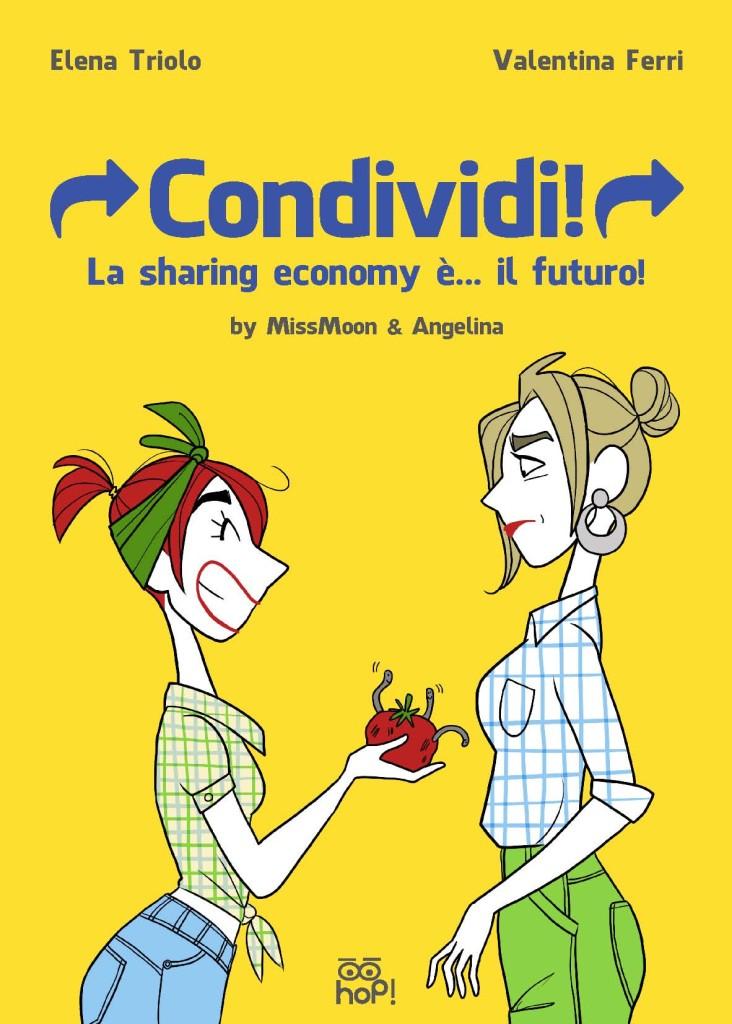 Condividi! La sharing economy è… il futuro!
