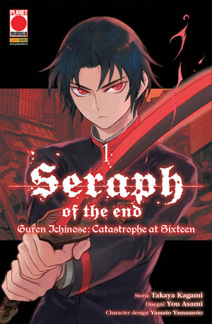 Seraph of the end - Guren Ichinose: Catastrophe at sixteen