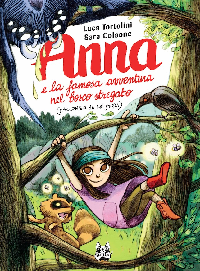 Anna e la famosa avventura nel bosco stregato