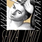 ¤ Coconino Press e Fandango Editore presentano Senza limiti