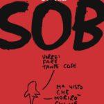 ¤ BAO Publishing presenta Gli Scarabocchi di Maicol&mirco: SOB