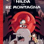 ¤ BAO Publishing presenta Hilda e il re montagna
