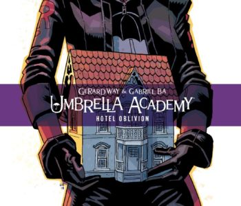 Umbrella Academy: Holtel Oblivion