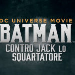 ¤ Recensione Batman contro Jack lo squartatore