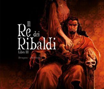 IL RE DEI RIBALDI