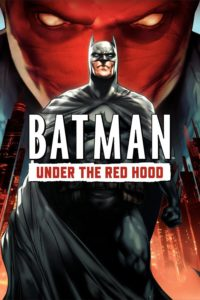 "Poster for the movie ""Batman: Under the Red Hood"""
