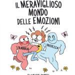 ¤ Becco Giallo presenta Il meraviglioso mondo delle emozioni