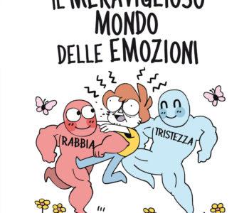 Il meraviglioso mondo delle emozioni